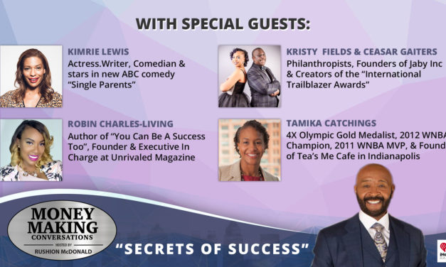 Money Making Conversations: Kimrie Lewis, Kristy Fields & Ceasar Gaiters, Robin Charles-Living, and Tamika Catchings
