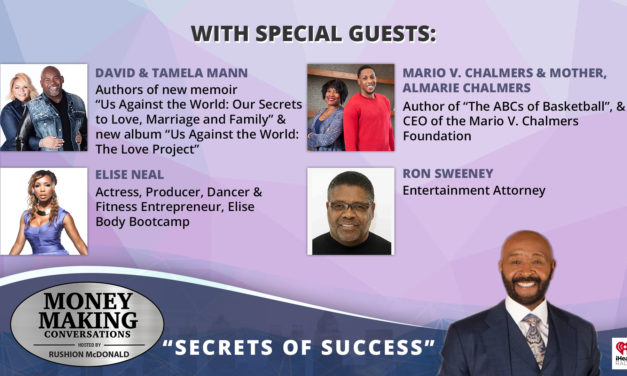 Money Making Conversations: David & Tamela Mann, Mario V. Chalmers & Mother, ALmarie Chalmers, Elise Neal, Ron Sweeney