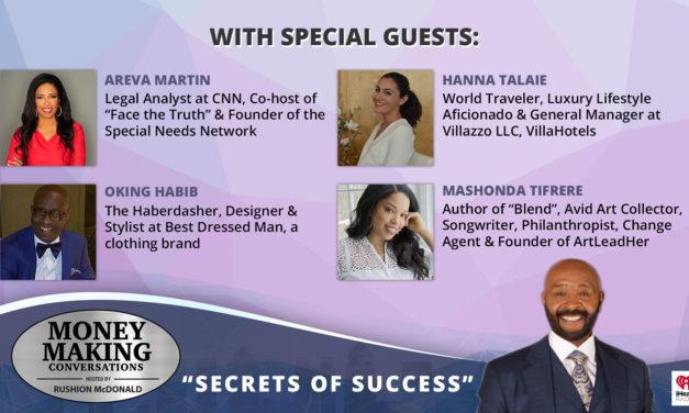 Money Making Conversations: Areva Martin, Hanna Talaie, Oking Habib, Mashonda Tifrere