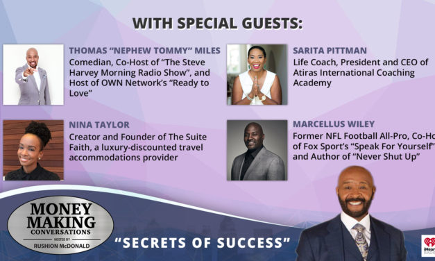 Money Making Conversations: Marcellus Wiley, Thomas 'Nephew Tommy' Miles, Nina Taylor & Sarita Pittman
