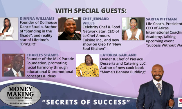 Money Making Conversations: Dianna Williams, Charles Stamps, Chef Jernard Wells, Latorra Garland, Sarita Pittman
