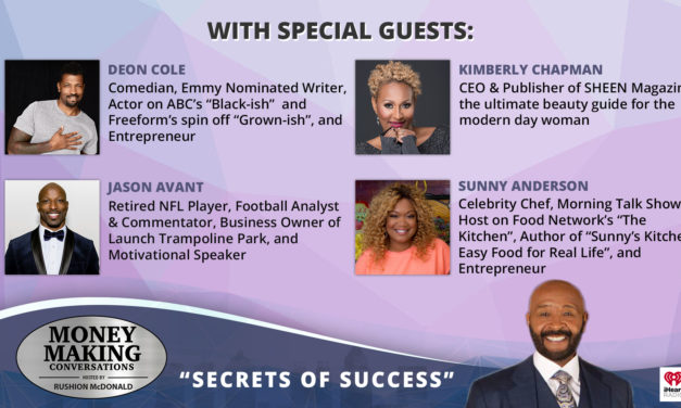 Money Making Conversations: Deon Cole, Jason Avant, Kimberly Chapman, Sunny Anderson