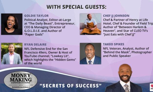 Money Making Conversations: Goldie Taylor, Ryan Delaire, Chef JJ Johnson, Takeo Spikes