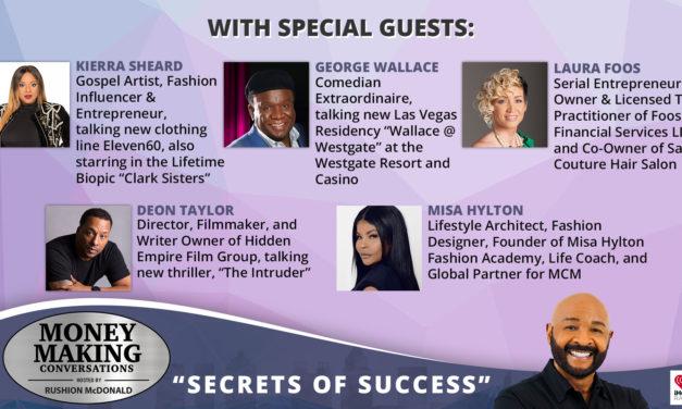 Money Making Conversations: Kierra Sheard, Deon Taylor, George Wallace, Laura Foos, Misa Hylton