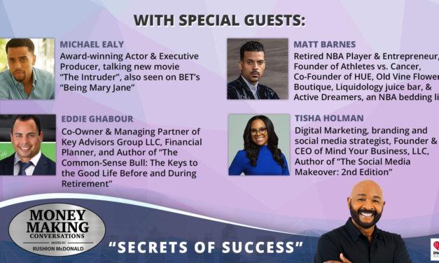Money Making Conversations: Michael Ealy, Matt Barnes, Eddie Ghabour, Tisha Holman