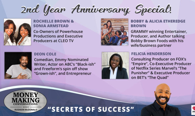 Money Making Conversations: Bobby Brown, Deon Cole, Felicia D. Henderson, Rochelle Brown & Sonia Armstead