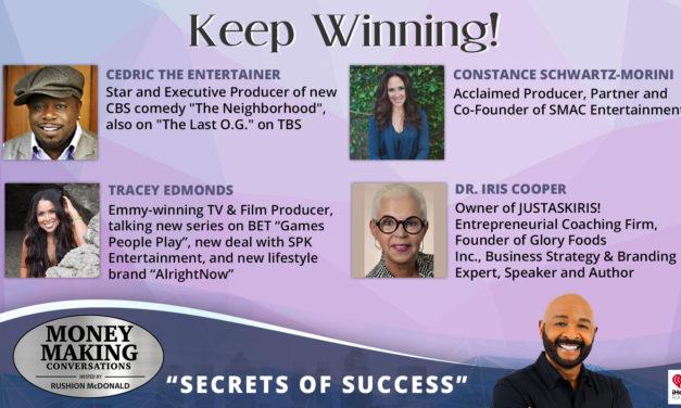 Money Making Conversations: Cedric the Entertainer, Constance Schwartz-Morini, Tracey Edmonds, Dir. Iris Cooper