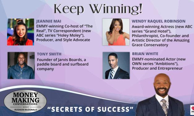 Money Making Conversations: Wendy Raquel Robinson, Jeannie Mai, Brian White & Tony Smith