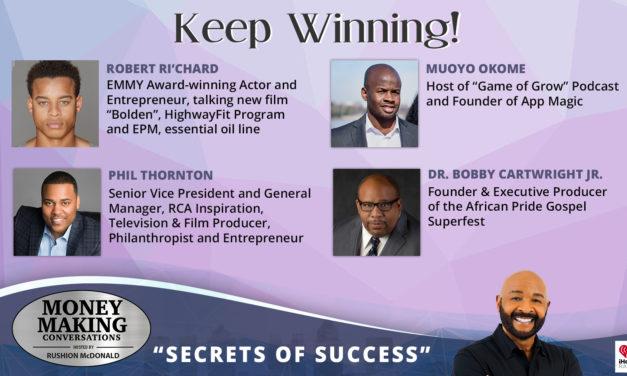 Money Making Conversations: Robert Ri'Chard, Phil Thornton, Muoyo Okome & Dr. Bobby Cartwright Jr.