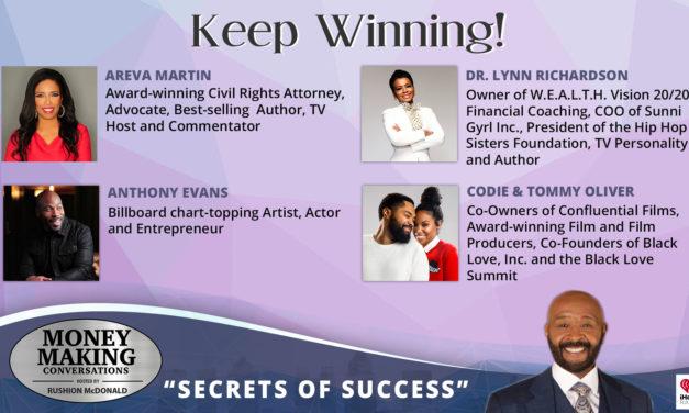 Money Making Conversations: Areva Martin, Dr. Lynn Richardson, Anthony Evans, Codie & Tommy Oliver