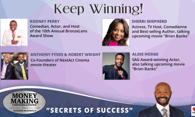 Money Making Conversations: Sherri Shepherd, Aldis Hodge, Rodney Perry, Anthony Fykes & Robert Wright
