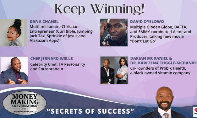 Money Making Conversations: David Oyelowo, Dana Chanel, Chef Jernard Wells, Darian McDaniel & Dr. Karleena Tuggle-McDaniel
