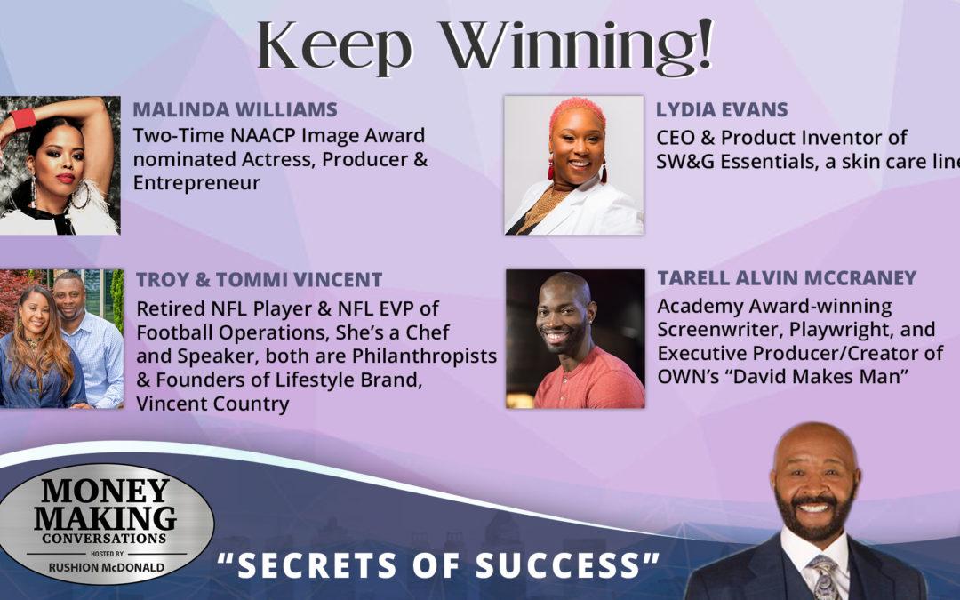 Money Making Conversations: Troy & Tommi Vincent, Tarell Alvin McCraney, Malinda Williams & Lydia Evans