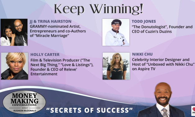 "Money Making Conversations: JJ & Trina Hairston, Nikki Chu, Dr. Holly Carter & Todd ""The Donutologist"" Jones"