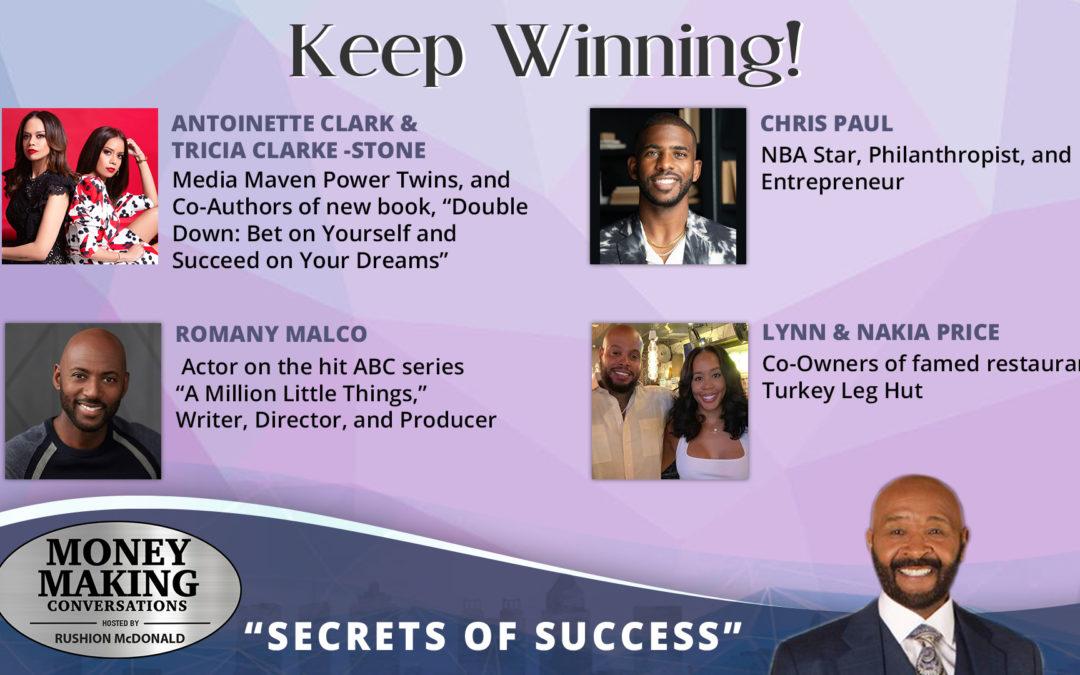 Money Making Conversations: Chris Paul, Antoinette Clarke & Tricia Clarke-Stone, Romany Malco & Nakia Price