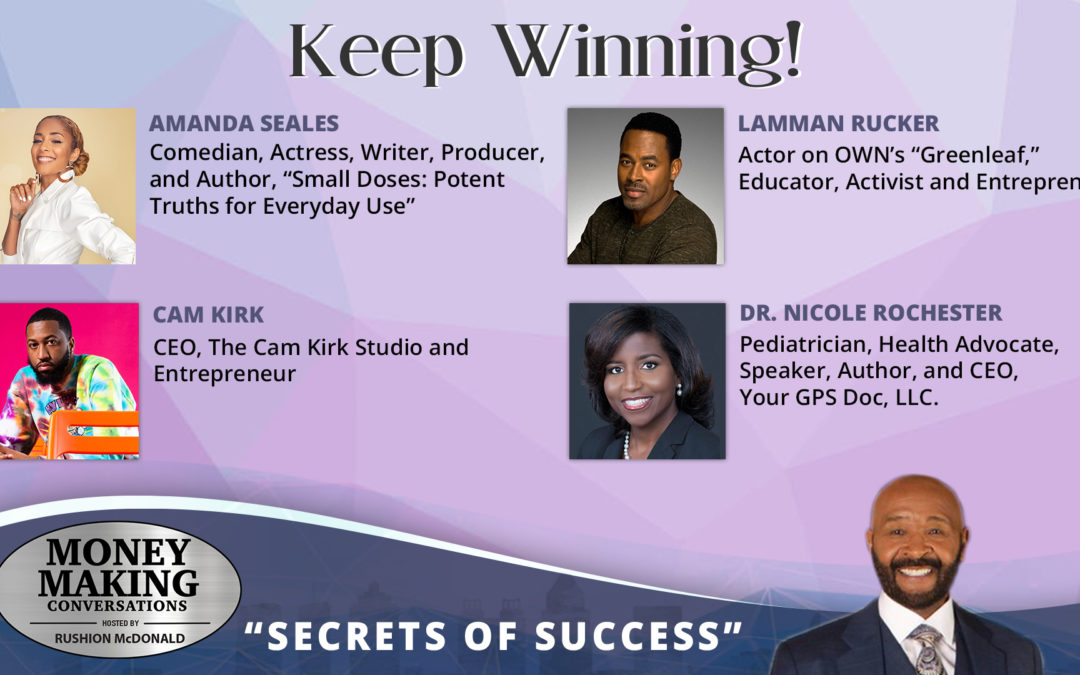 Money Making Conversations: Amanda Seales, Lamman Rucker, Cam Kirk & Dr. Nicole Rochester