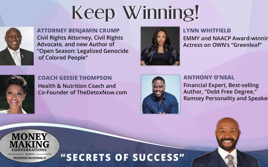 Money Making Conversations: Attorney Benjamin Crump, Lynn Whitfield, Coach Gessie Thompson & Anthony O'Neal