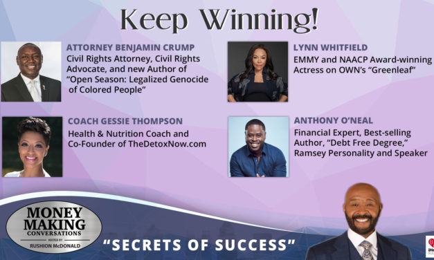 Money Making Conversations: Attorney Benjamin Crump, Lynn Whitfield, Coach Gessie Thompson & Anthony O'Neal