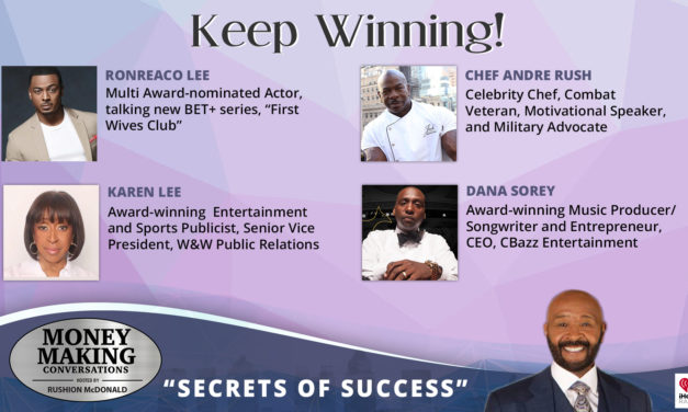 Money Making Conversations: RonReaco Lee, Chef Andre Rush, Karen Lee and Dana Sorey