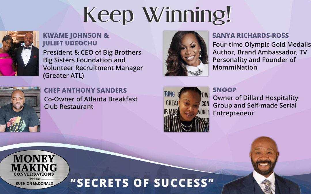 Money Making Conversations: Sanya Richards-Ross, Snoop, Chef Anthony Sanders, Osiris Ballard, Kwame Johnson & Juliet Udeochu