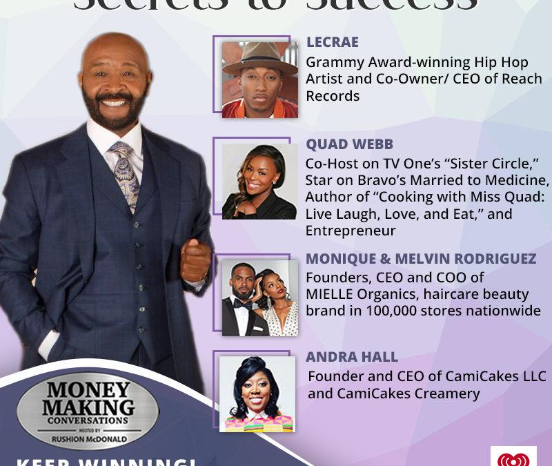 Money Making Conversations: Lecrae, Quad Webb, Andra Hall, Monique & Melvin Rodriquez
