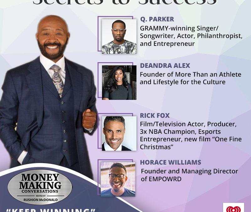 Money Making Conversations: Rick Fox, Q. Parker, Deandra Alex, and Horace Williams