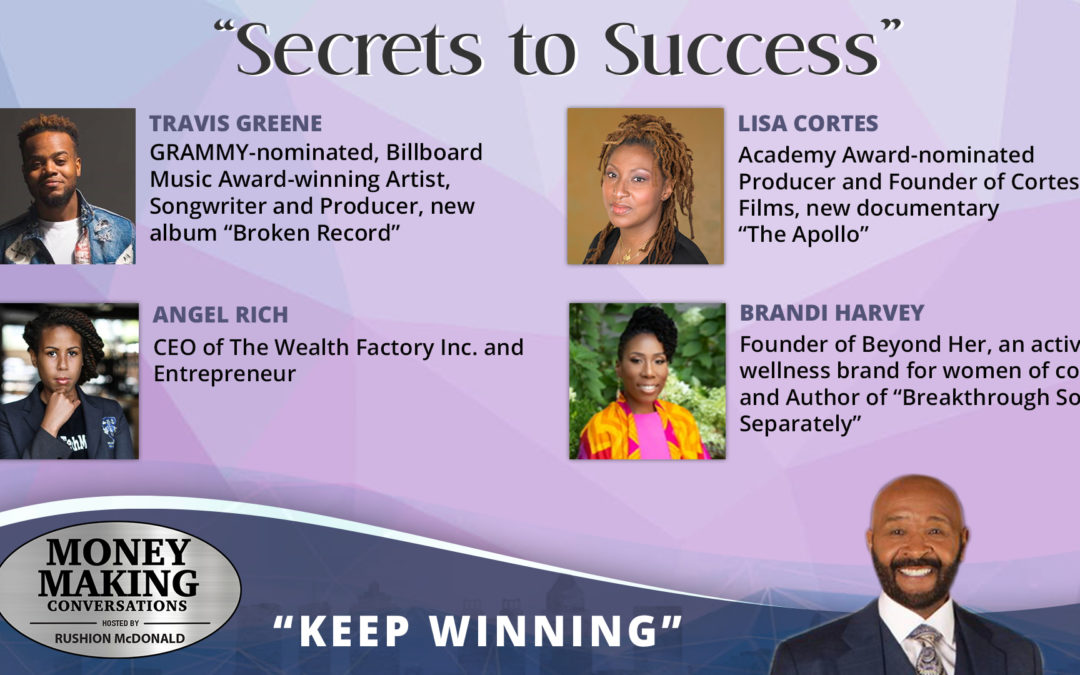 Money Making Conversations: Travis Greene, Brandi Harvey, Angel Rich & Lisa Cortes