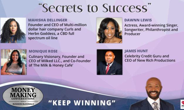 Money Making Conversations: Dawnn Lewis, Mahisha Dellinger, Monique Rose & James Hunt