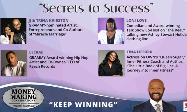 Money Making Conversations: Loni Love, Lecrae, Tina Lifford, JJ & Trina Hairston
