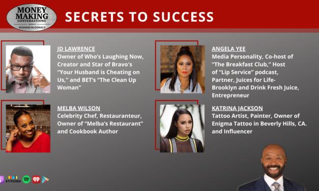 Money Making Conversations: Angela Yee, Katrina 'Kat Tat' Jackson, JD Lawrence & Melba Wilson