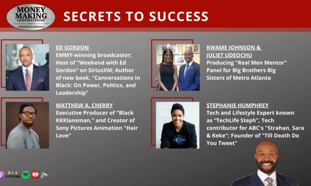 Money Making Conversations: Matthew A. Cherry, Stephanie Humphrey, Ed Gordon, Kwame Johnson & Juliet Udeochu