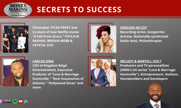 Money Making Conversations: Tyler Perry, Darlene McCoy, Carlos King, Melody & Martell Holt