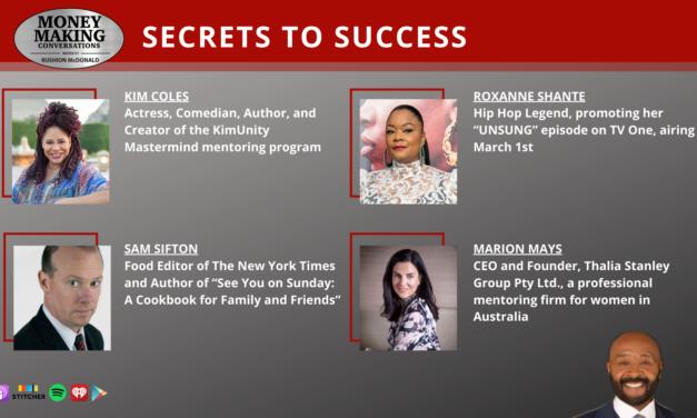 Money Making Conversations: Kim Coles, Roxanne Shanté, Sam Sifton & Marion Mays