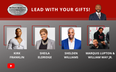 """Kirk Franklin – hosts a new podcast, """"Good Words with Kirk Franklin""""; Sheila Eldridge – Founder of Café Mocha radio; Shelden Williams – Former NBA Player lottery pick; Marquis Lupton & William Way Jr.- Founders of the TCP TV Network on Roku channel"""