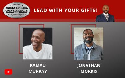 Professional Tennis influencer Kamau Murray & Magnolia Network series host & entrepreneur Jonathan Morris
